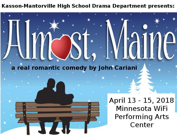 image of Almost Maine program flyer; Show Times are April 13-15, 2018.